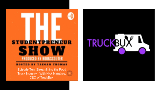 Streamlining the food truck industry with TruckBux - The Studentpreneur Show Podcast Interview